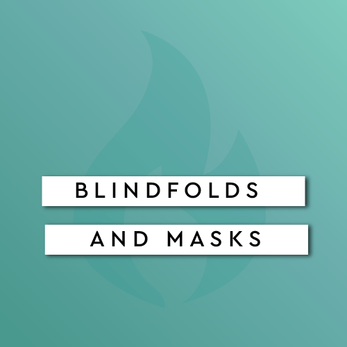 Blindfolds and Masks