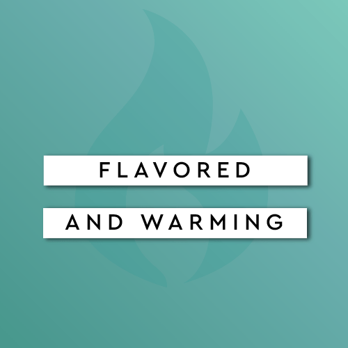 Flavored & Warming