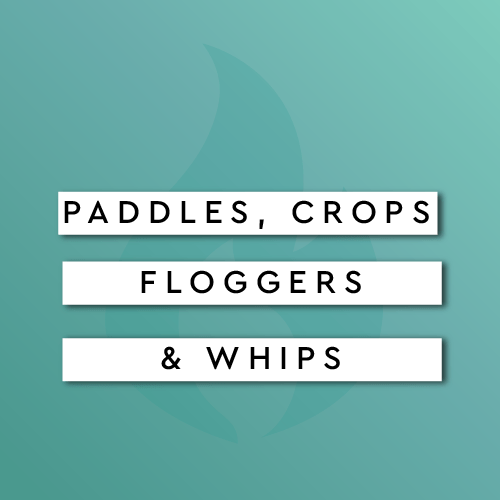 Paddles, Crops, Floggers, & Whips